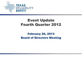 Event Update Fourth Quarter 2012