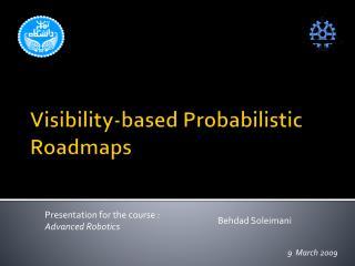Visibility-based Probabilistic Roadmaps
