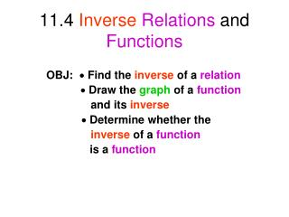 11.4  Inverse Relations  and  Functions
