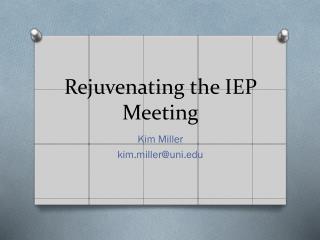 Rejuvenating the IEP Meeting