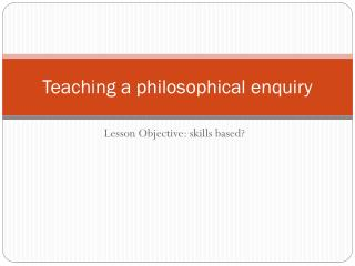 Teaching a philosophical enquiry