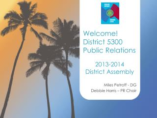 2013-2014 District Assembly