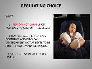 REGULATING CHOICE