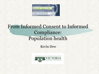 From Informed Consent to Informed Compliance: Population health