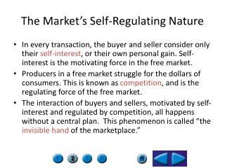 The Market's Self-Regulating Nature