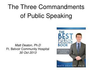 The Three Commandments of Public Speaking