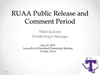 RUAA Public Release and Comment Period