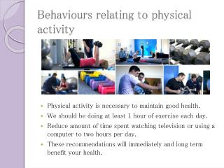 Behaviours relating to physical activity