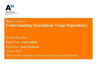 Master's Thesis Understanding Smartphone Usage Dependency