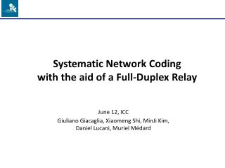 Systematic Network Coding with the aid of a Full-Duplex Relay