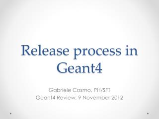 Release  process in Geant4