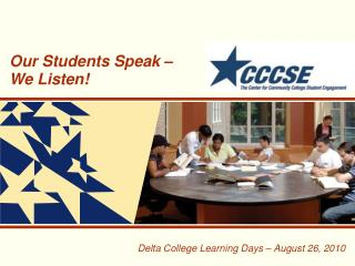 Delta College Learning Days – August 26, 2010