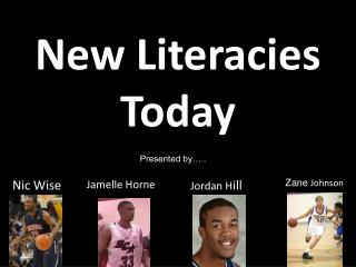 New Literacies Today
