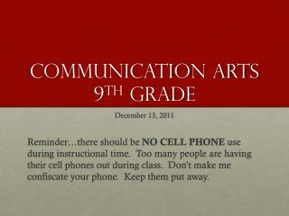 Communication Arts 9 th  Grade