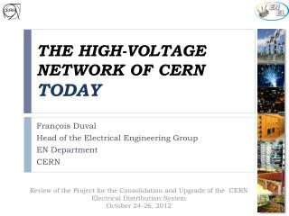 the high-voltage network of CERN  Today