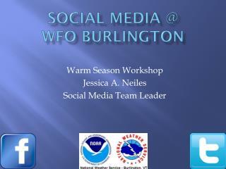 Social Media @ WFO Burlington