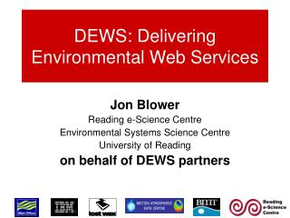 DEWS: Delivering Environmental Web Services