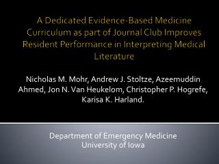 Department of Emergency Medicine University of Iowa
