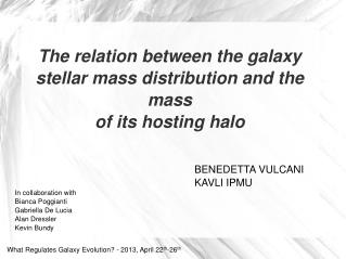 The relation  between  the  galaxy  stellar mass  distribution  and  the mass