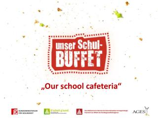 � Our school cafeteria �