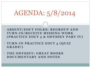 AGENDA: 5/8/2014