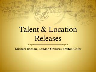 Talent & Location Releases