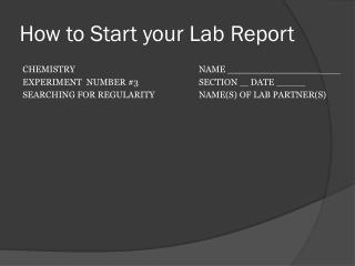 How to Start your Lab Report