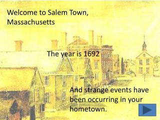 Welcome to Salem Town, Massachusetts