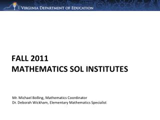 Fall 2011  Mathematics SOL Institutes