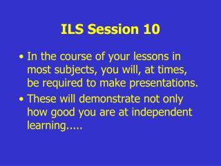 ILS Session 10