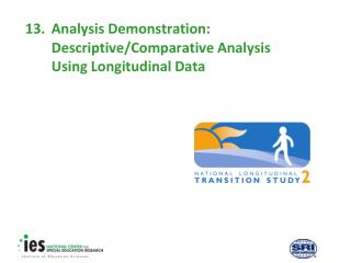 13. Analysis Demonstration: Descriptive/Comparative Analysis Using Longitudinal Data
