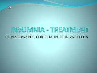 INSOMNIA - TREATMENT