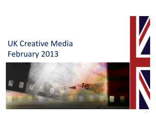 UK Creative Media February 2013