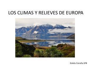 LOS CLIMAS Y RELIEVES  DE EUROPA