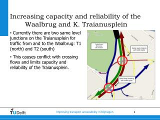 Increasing capacity and reliability of the Waalbrug and K. Traianusplein