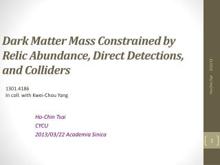 Dark Matter Mass Constrained by  Relic Abundance, Direct Detections,  and Colliders