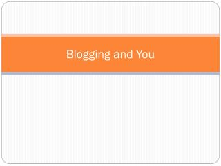 Blogging and You