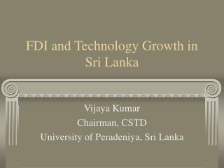 FDI and Technology Growth in Sri Lanka