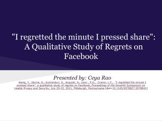 """""""I regretted the minute I pressed share"""":  A Qualitative Study of Regrets on Facebook"""