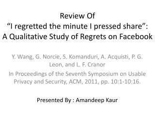 "Review Of ""I regretted the minute I pressed share"":  A Qualitative Study of Regrets on Facebook"