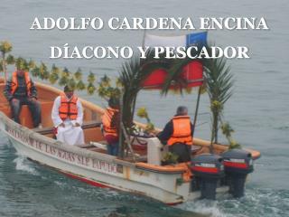 ADOLFO CARDENA ENCINA D ACONO Y PESCADOR