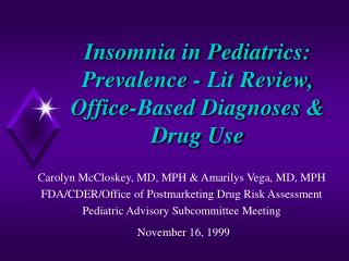 Insomnia in Pediatrics: Prevalence - Lit Review, Office-Based Diagnoses  Drug Use