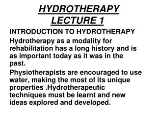 HYDROTHERAPY LECTURE 1