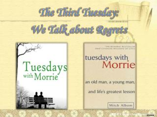 The Third Tuesday:  We Talk about Regrets