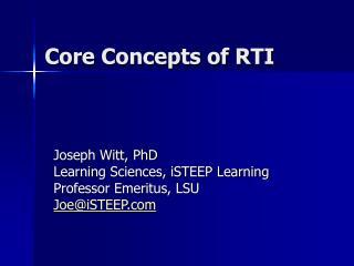 Core Concepts of RTI