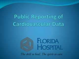 Public Reporting of Cardiovascular Data
