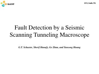 Fault Detection by a Seismic Scanning Tunneling  Macroscope