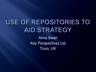 Use of repositories to aid strategy