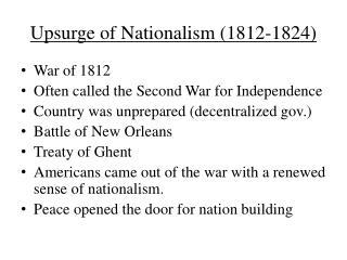 Upsurge of Nationalism (1812-1824)