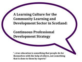 A Learning Culture for the Community Learning and Development Sector in Scotland: